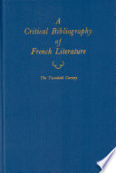 A Critical Bibliography of French Literature: The twentieth century