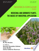 Medicinal And Aromatic Plants The Basics Of Industrial Application