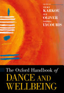 The Oxford Handbook of Dance and Wellbeing