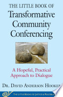 The Little Book of Transformative Community Conferencing Book PDF