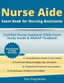 Nurse Aide Exam Book for Nursing Assistants