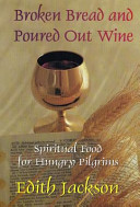 Broken Bread and Poured Out Wine Book PDF