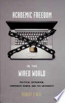 Academic Freedom in the Wired World