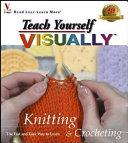 Teach Yourself Visually Knitting Crocheting