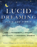 Lucid Dreaming  Plain and Simple