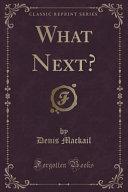 What Next   Classic Reprint