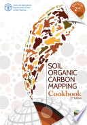 Soil Organic Carbon Mapping Cookbook : for developing 1 km grids for soil...