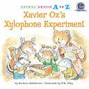 Xavier Ox s Xylophone Experiment