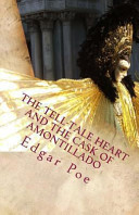 The Tell-Tale Heart and the Cask of Amontillado