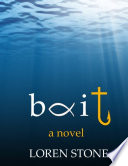 Bait   A Novel