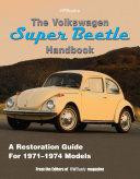 The Volkswagen Super Beetle Handbook