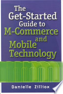 The Get started Guide to M commerce and Mobile Technology