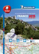 France  Atlas routier et touristique 2015 1 200 000