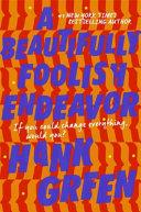 A Beautifully Foolish Endeavour Book PDF