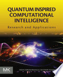 Quantum Inspired Computational Intelligence