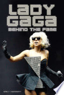 Lady Gaga  Behind the Fame