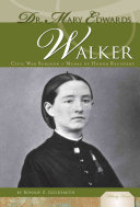 Dr  Mary Edwards Walker Earned A Medical Degree And