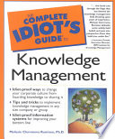 The Complete Idiot S Guide To Knowledge Management