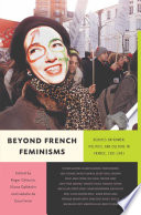 Beyond French Feminisms