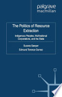 The Politics of Resource Extraction