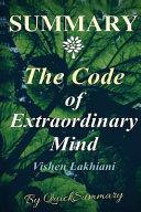 Summary Of The Code Of Extraordinary Mind By Vishen Lakhiani