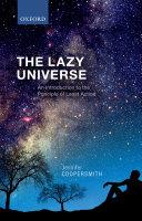 The Lazy Universe
