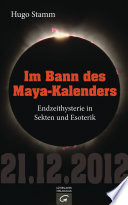 Im Bann des Maya Kalenders