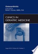 Osteoarthritis An Issue Of Clinics In Geriatric Medicine E Book