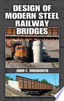 Design Of Modern Steel Railway Bridges