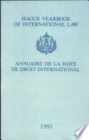 illustration du livre Hague Yearbook of International Law: Vol. 4: Annuaire de La Haye de Droit International 1991