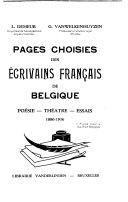 Pages choisies des   crivains fran  ais de Belgique