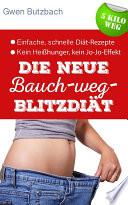 Die neue Bauch weg Blitzdi  t   5 Kilo weg  Einfach abnehmen mit der Sofort Di  t