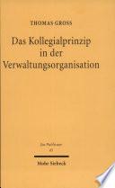 Das Kollegialprinzip in der Verwaltungsorganisation