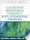 Cognitive Behavioral Therapy for Body Dysmorphic Disorder