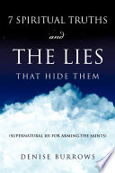 7 Spiritual Truths and the Lies That Hide Them