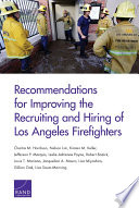 Recommendations for Improving the Recruiting and Hiring of Los Angeles Firefighters
