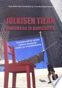 Julkisen tilan poetiikkaa ja politiikkaa