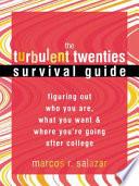 Turbulent Twenties Survival Guide