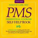 Dr  Susan Lark s Premenstrual Syndrome Self help Book