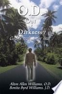 O.D. out of Darkness Promised Land Who Grew Under His