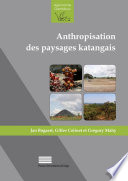 Anthropisation des paysages katangais