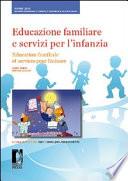 Education familiale et services pour l'enfance Et De Formation Lors Du