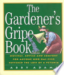 The Gardener s Gripe Book