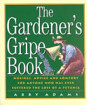 The Gardener s Gripe Book