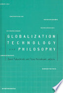 Globalization  Technology  and Philosophy