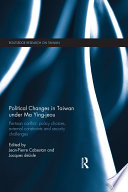 Political Changes in Taiwan Under Ma Ying jeou