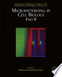Micropatterning In Cell Biology