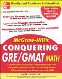 McGraw Hill s Conquering GRE GMAT Math