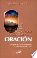 EL PODER TRANSFORMADOR DE LA ORACI  N