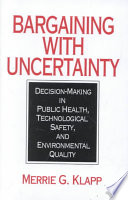 Bargaining With Uncertainty